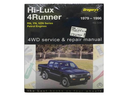 Gregorys Workshop Manual for Hilux 4Runner 2WD 4WD RN YN VZN Petrol 526