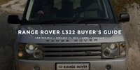Read entire post: Range Rover L322 Buyer's Guide